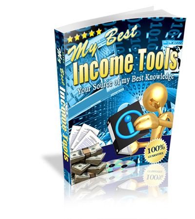My Best Income Tools - Your Online Knowledge Base Ebook